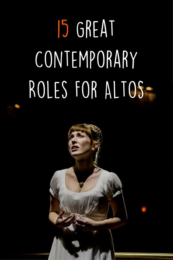 15 Great Contemporary Roles For Altos | Voice & Singing