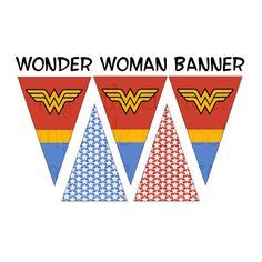 Wonder Woman Printable Pennant Bunting Wonder woman Pinterest
