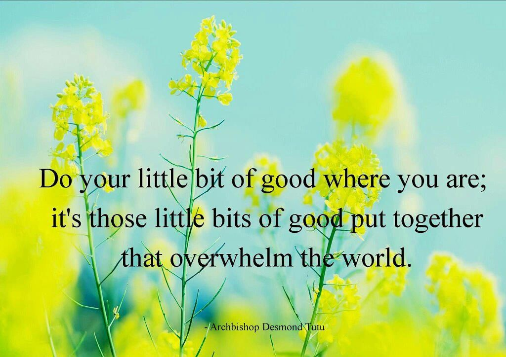 Do your little bit of good............