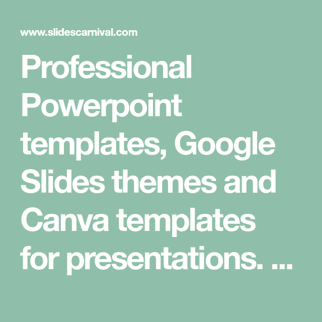 Professional Powerpoint Templates, Google Slides Themes