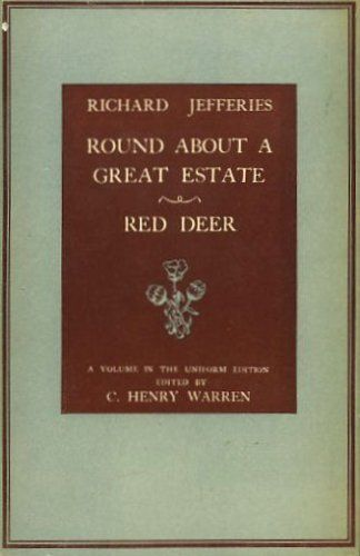 Round about a great estate: Red deer by Richard Jefferies, http://www.amazon.co.uk/dp/B0007JABD0/ref=cm_sw_r_pi_dp_blfHtb147AH6Q