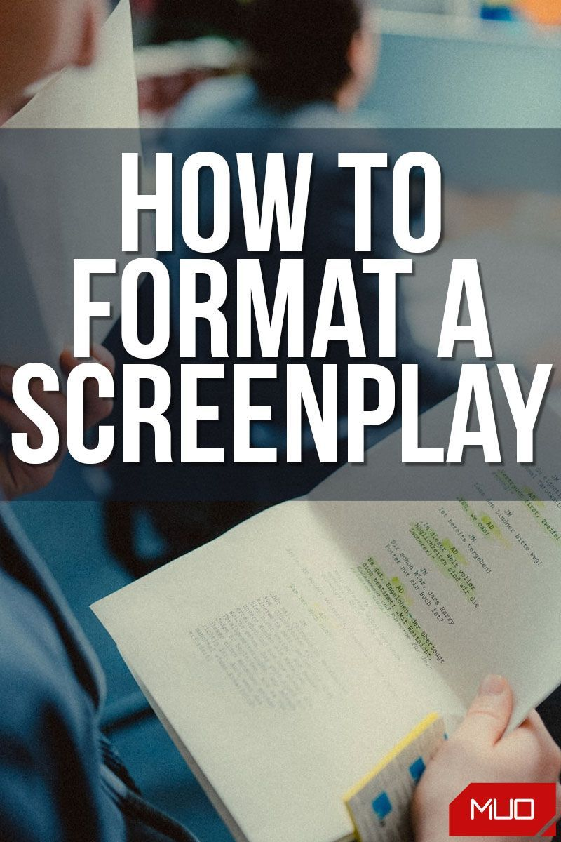 How to Format a Screenplay in Word, Pages, and Google Docs