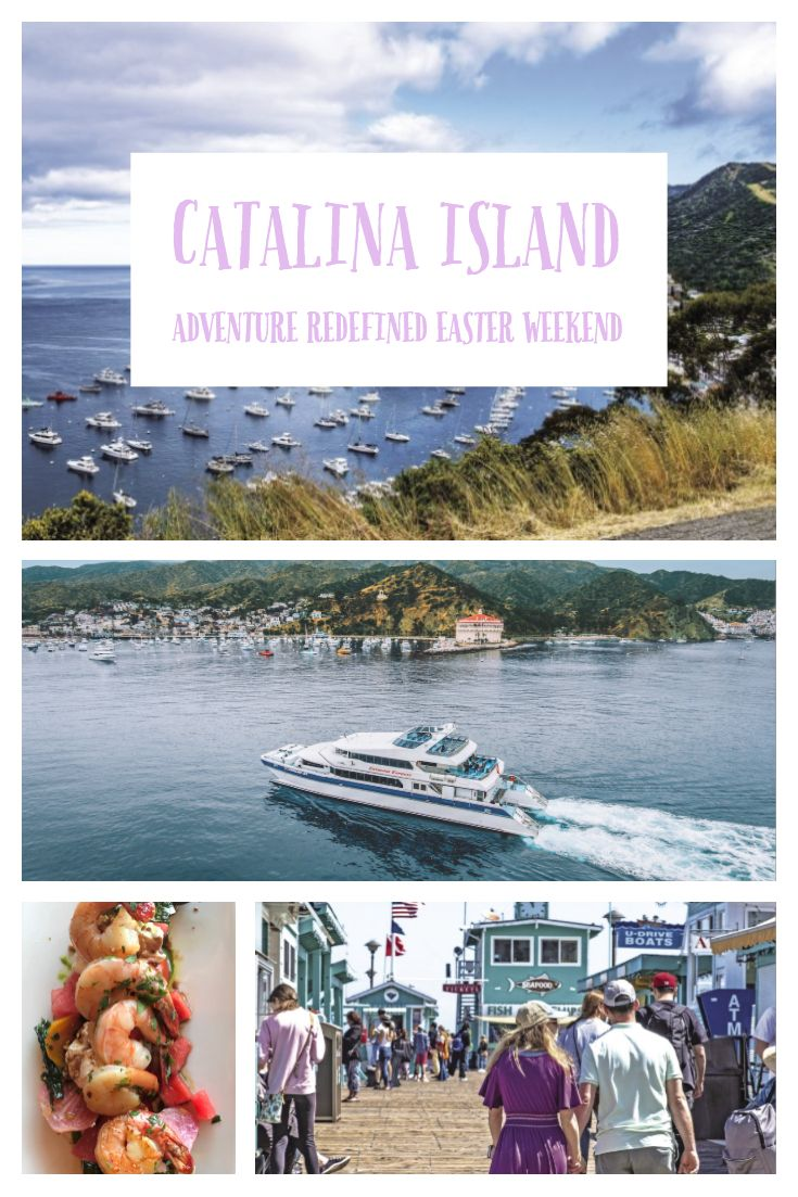 Catalina Island adventure redefined Easter weekend