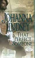 That Perfect Someone by Johanna Lindsey - FictionDB