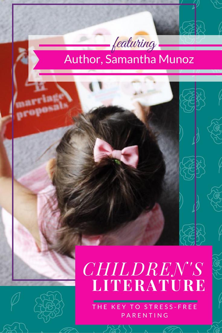 Childrenus literature the key to stressfree parenting parents