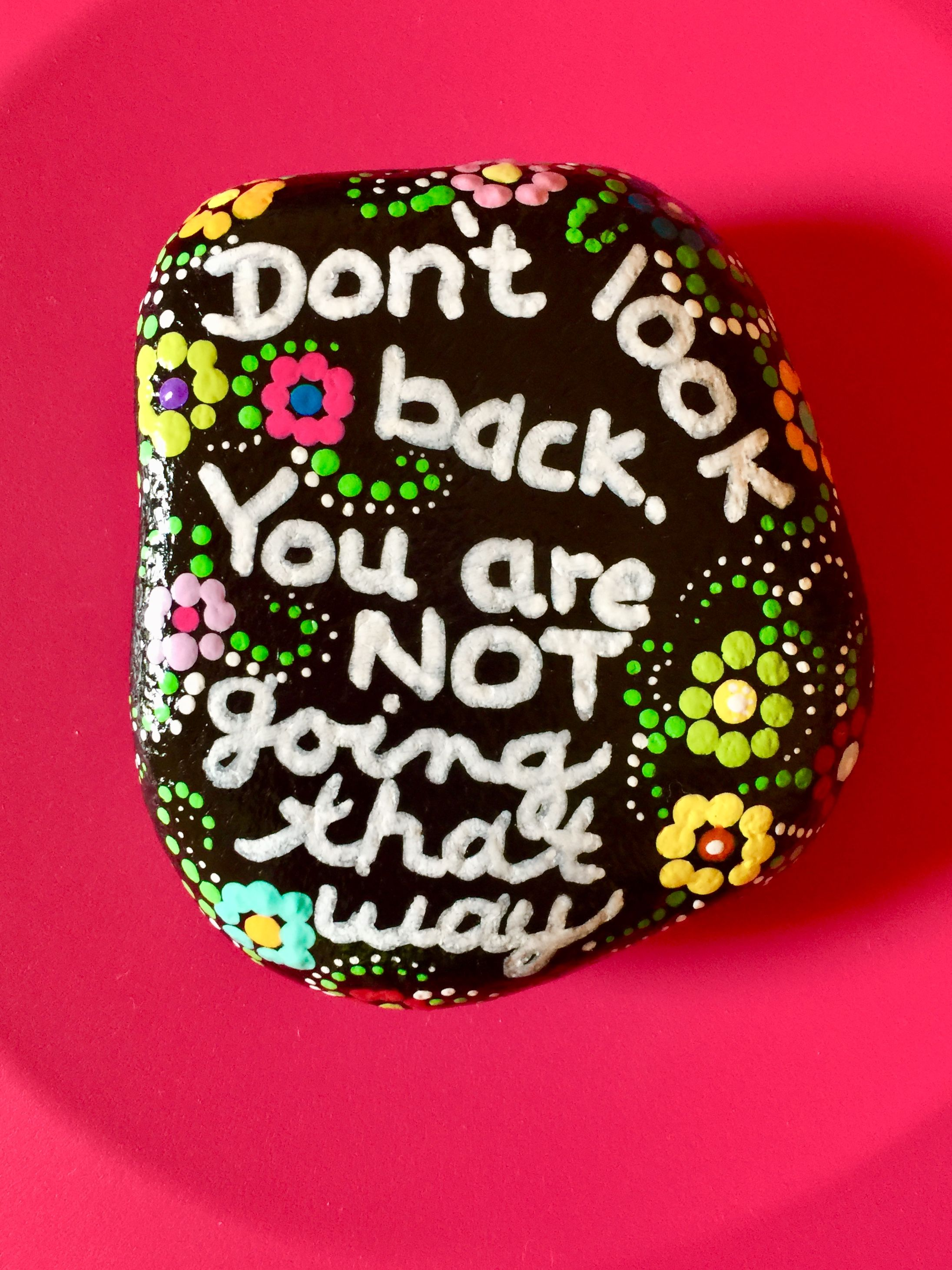 Painted Rock Ideas Traveling Rocks Dont Look Back