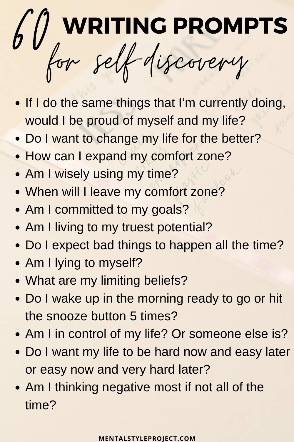 60 Writing Prompts For Self Discovery, Self Improvement, and Self Reflection