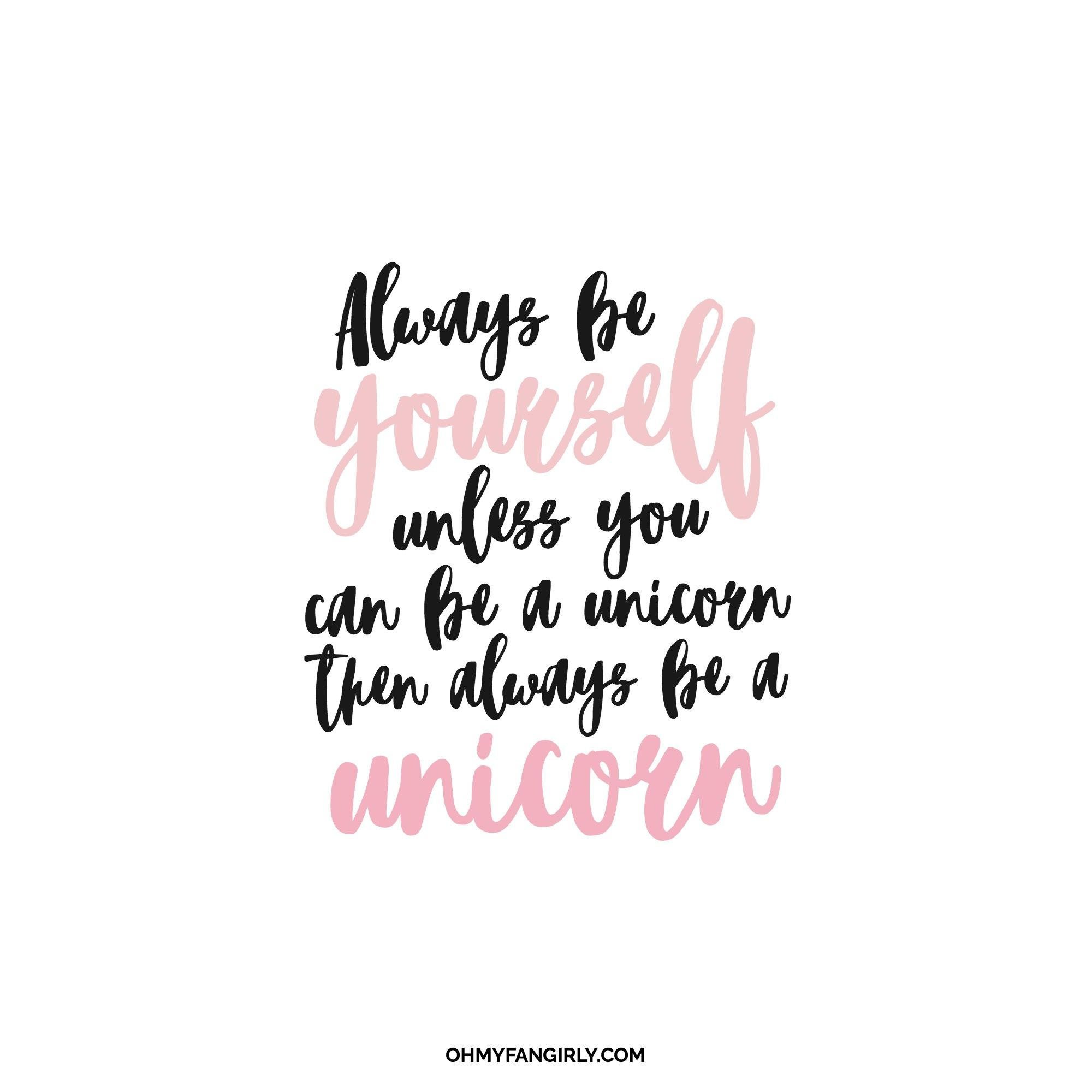 Be Yourself Quotes Cute: Happy Monday! // Always Be Yourself Unless You Can Be A