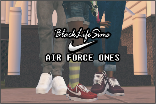 B-L-$ Nike Air Force Ones for CM-AM ...