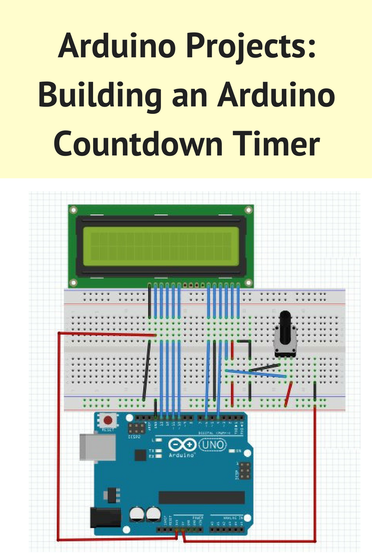 arduino projects building an arduino countdown timer arduino