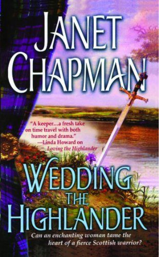 Wedding The Highlander Pine Creek Highlanders Series Book 3