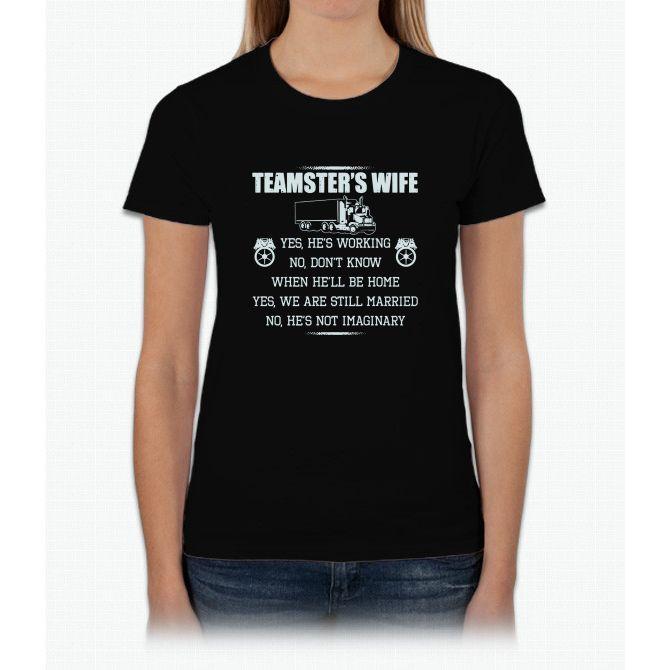 Teamster\u0027s Wife Sweatshirt Womens T-Shirt Products Pinterest
