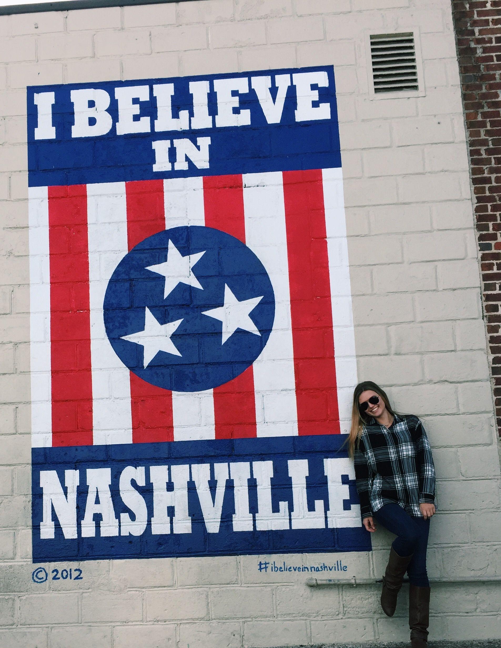I️ believe in Nashville 12th Ave S I believe in