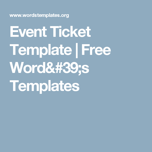 Event Ticket Template  Free WordS Templates  Hot Topics