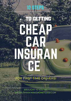 10 Steps To Get Cheap Car Insurance For First Time Drivers Cheap