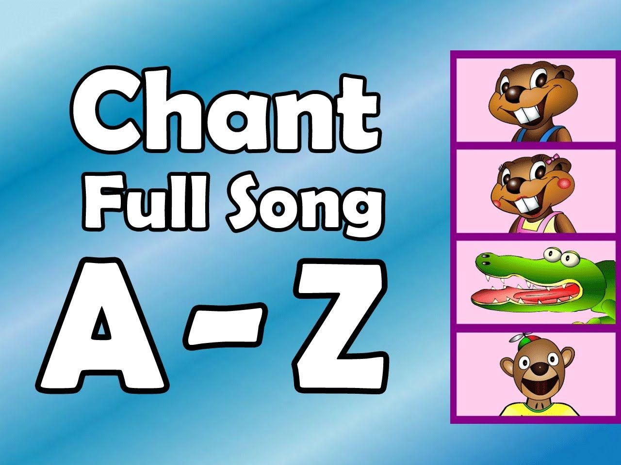 Love this! And the kids do too! Alphabet Chant - FULL SONG