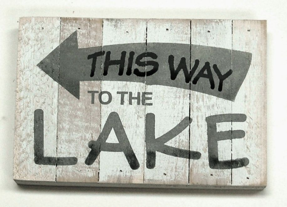 This Way To The Lake Wood Sign