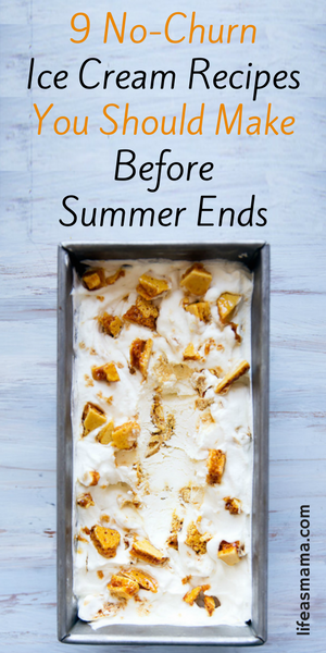 9 No Churn Ice Cream Recipes You Should Make Before Summer Ends Ice Cream Recipes Frozen Desserts Broma Bakery