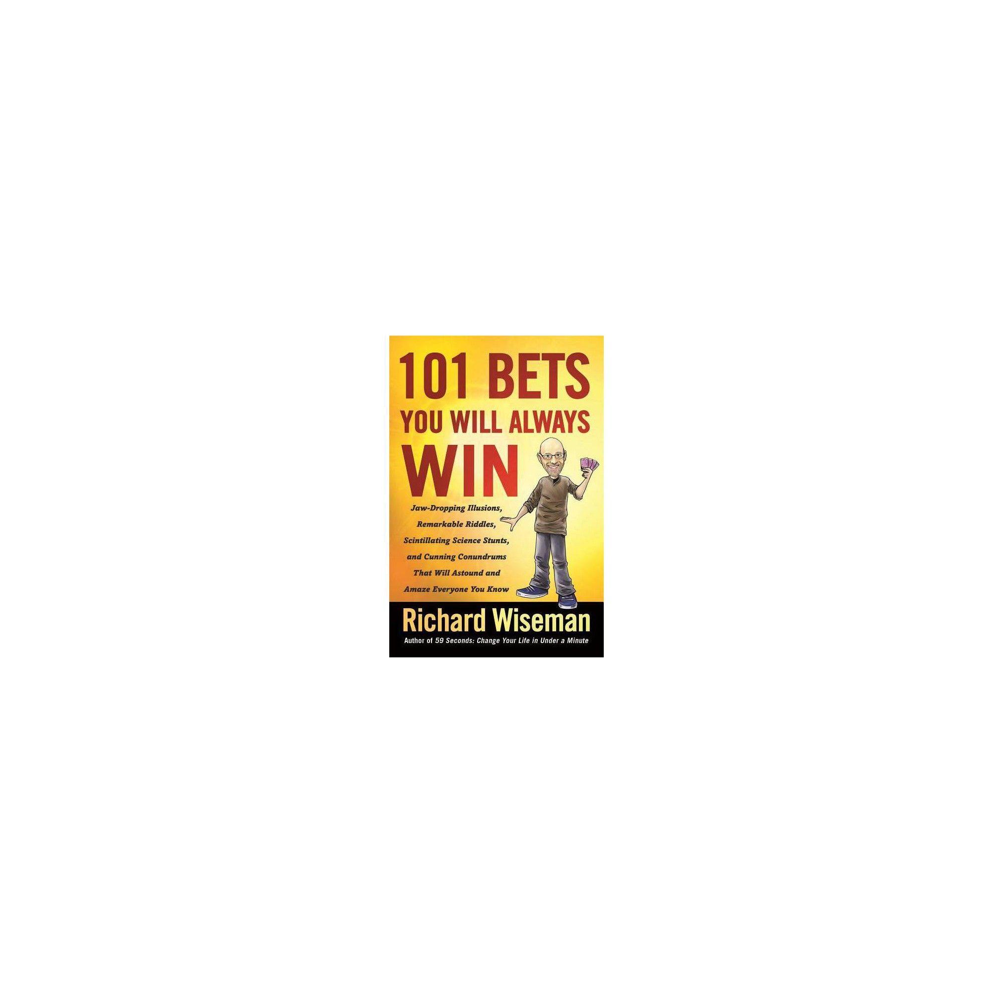 59 Seconds Richard Wiseman 101 bets you will always win -richard wiseman (paperback
