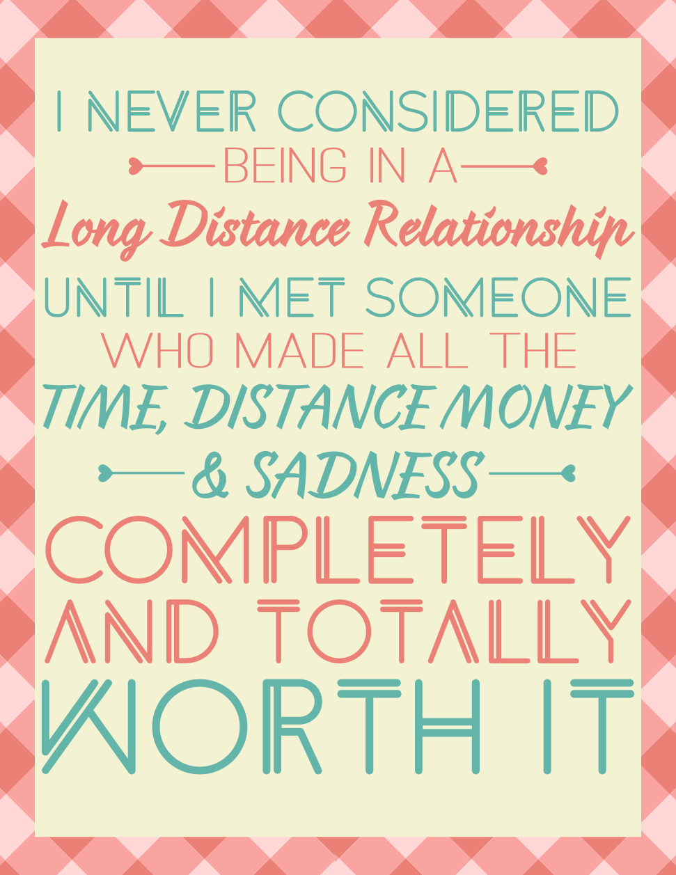 Long Distance Relationships Quotes (69 quotes)