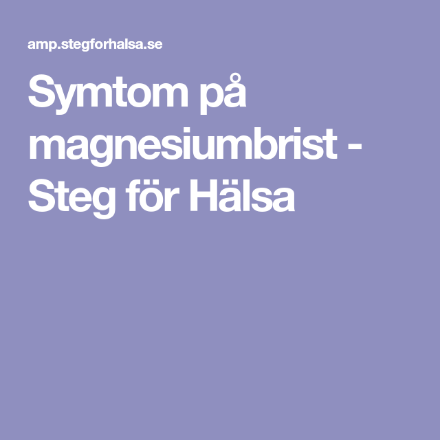 symtom vid magnesiumbrist