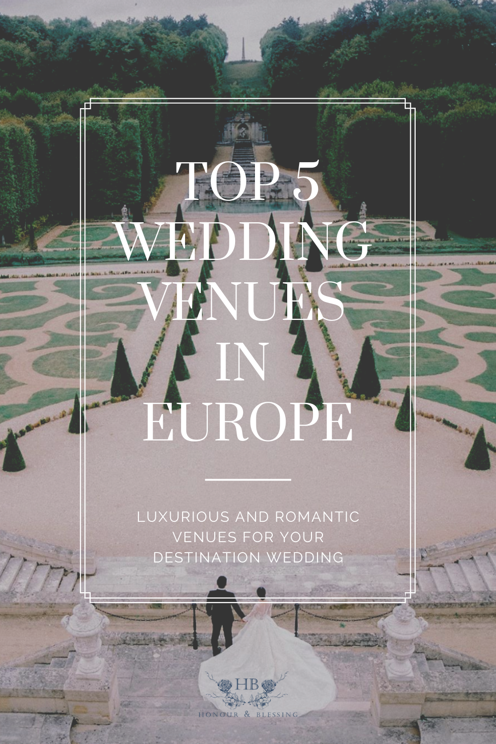 Top 5 Romantic and Luxurious Wedding Venues in Europe ...