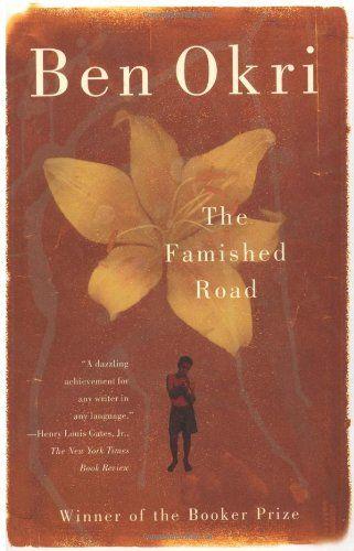 Amazon Com The Famished Road 9780385425131 Ben Okri Books Books Heaven Book Book Club Books