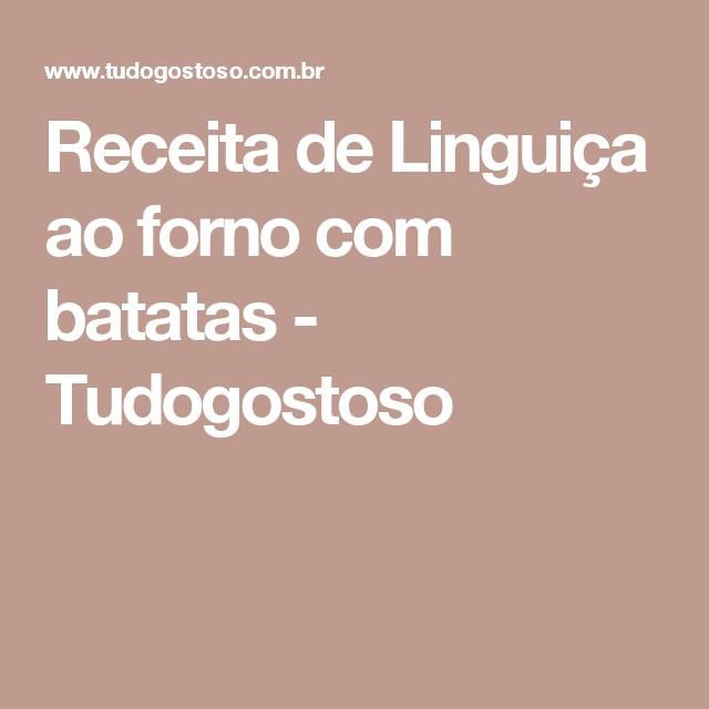 Receita de Linguiça ao forno com batatas - Tudogostoso