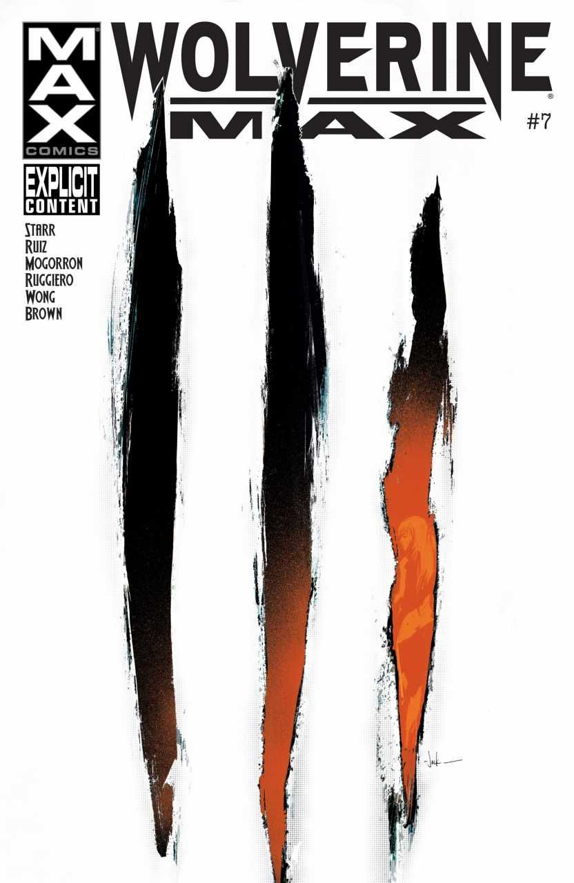 Wolverine MAX #7 - The Protector Chapter Two (Issue)