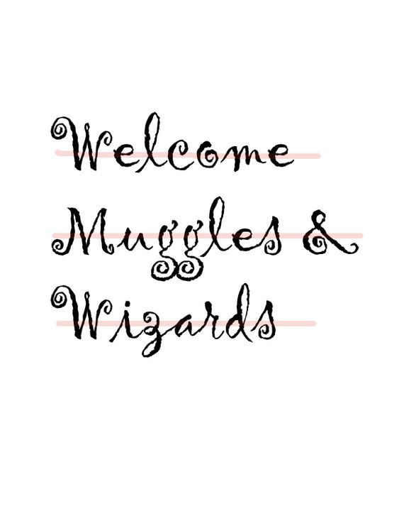 Harry Potter Welcome Muggles and Wizard Print Sign, 8x10