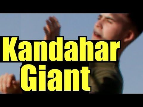 Afghanistan Giant Found Kandahar Giant Of Kandahar Us Military