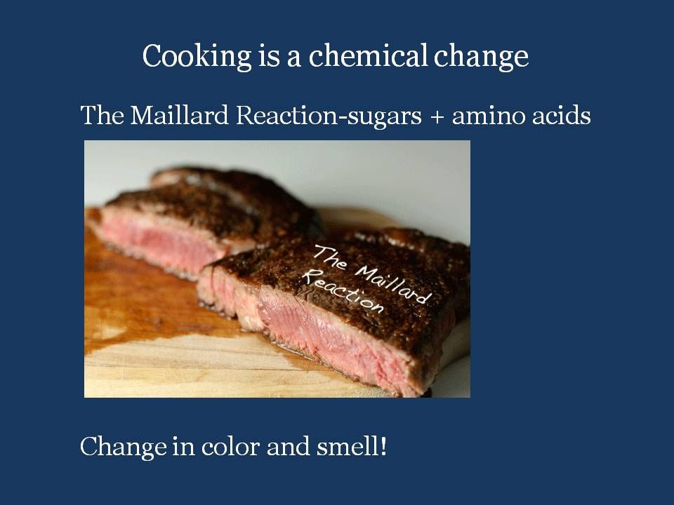 chemical reaction #Millard reaction Grilling meat an example