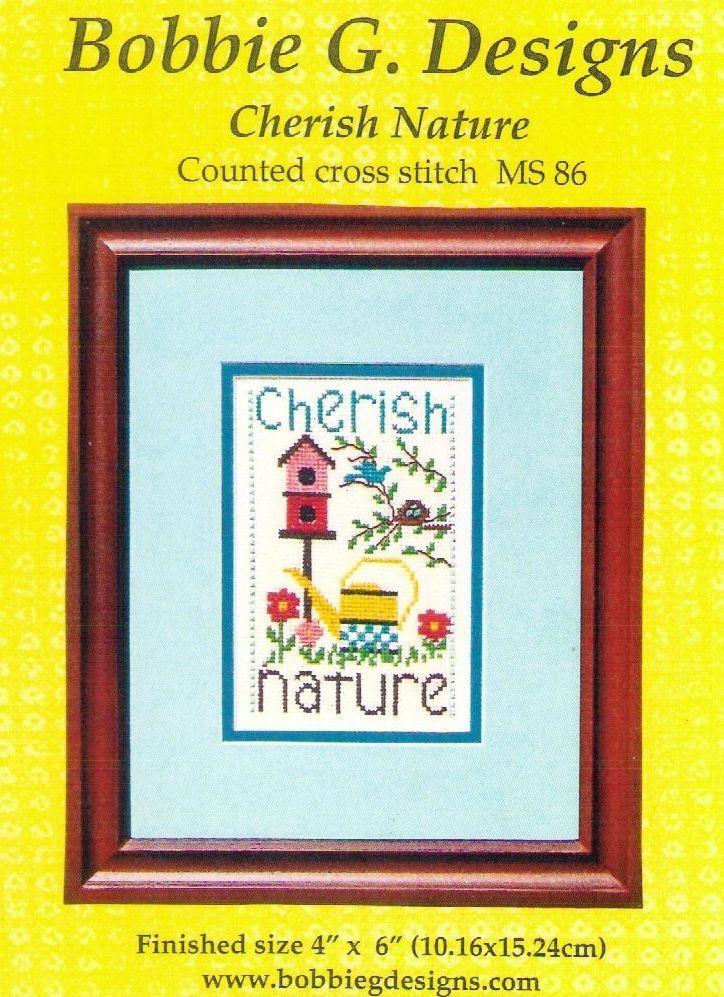 Cherish Nature Cross Stitch Chart by Bobbie G Designs