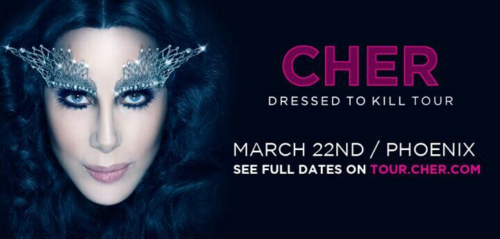Cher's Dress to Kill Tour begins 3-2014