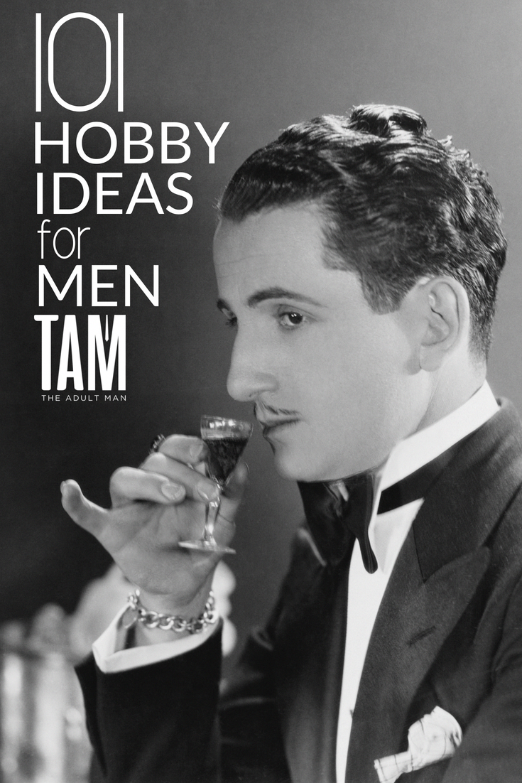 101 Hobby Ideas For Men Be Inspired By Our Ultimate List Of S Hobbies