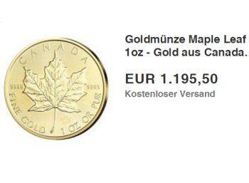 """Knaller: Goldmünze Maple Leaf zum aktuellen Goldpreis frei Haus https://www.discountfan.de/artikel/technik_und_haushalt/knaller-goldmuenze-maple-leaf-zum-aktuellen-goldpreis-frei-haus.php Endlich gibt es wieder eine Goldmünze zum Spotpreis frei Haus: Der """"Maple Leaf 2016"""" aus Kanada mit einem Gewicht von einer Unze ist für 1195,50 Euro zu haben. Das entspricht exakt dem aktuellen Goldpreis. Das Angebot kann sehr schnell vergriffen sein. Knaller: Goldmünze Ma"""