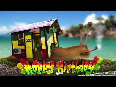 Rasta Reggae Snail Wishes You A Happy Birthday Youtube Birthday