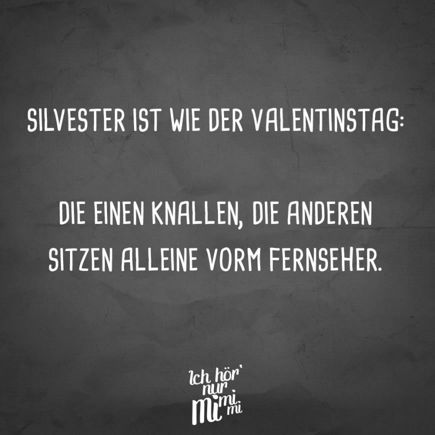 Visual Statements Silvester Ist Wie Der Valentinstag Die Einen