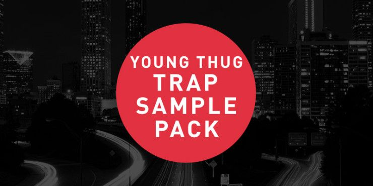 Free Young Thug sample pack | Royalty Free Sample Pack in 2019