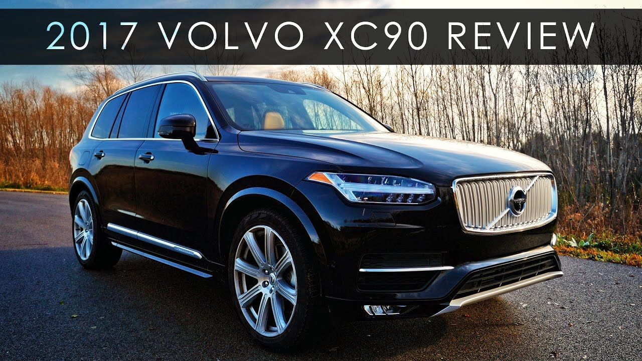 Review 2017 Volvo XC90 The Tipping Point Volvo xc90