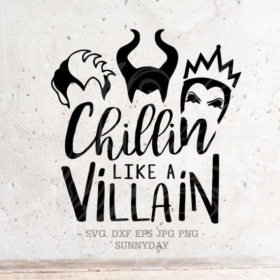 Download Chillin like a Villain SvgSquadGoals Svgvillains svg File ...