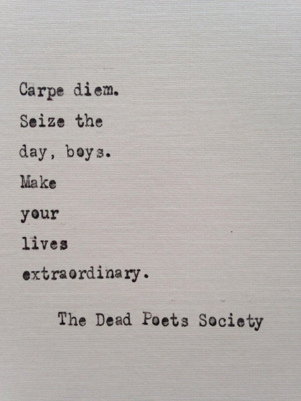 examples of carpe diem in dead poets society