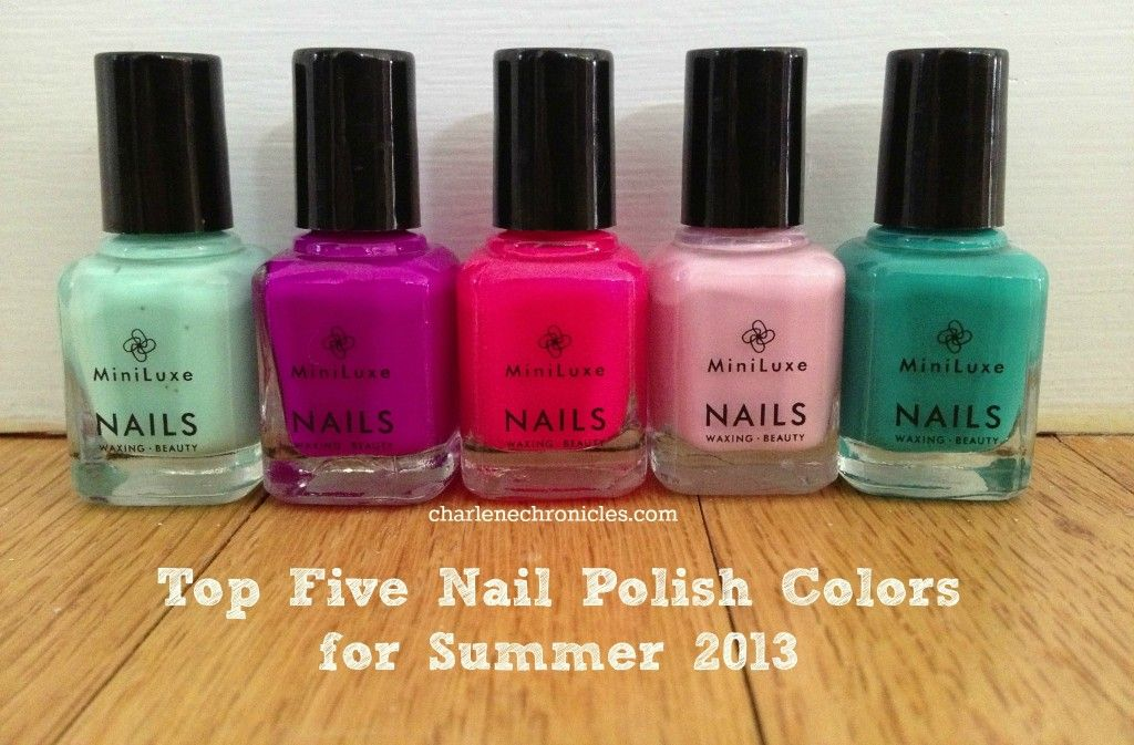 Top Nail Polish Colors for Summer 2013 | Charlene Chronicles ...