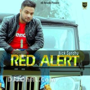 Red Alert Mp3, Red Alert Audio, Red Alert Punjabi Song