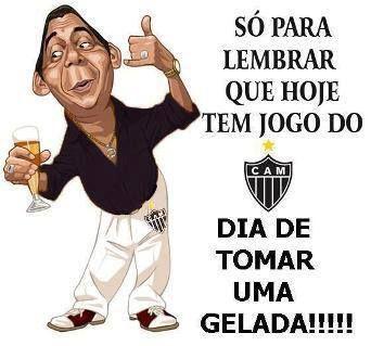 Hoje Tem Jogo Do Galo Clube Atletico Mineiro Atletico Jogo Do Galo