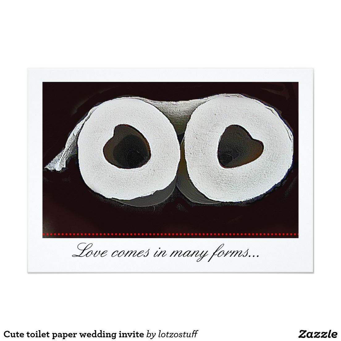 Cute Toilet Paper Wedding Invite Toilet Paper And Wedding