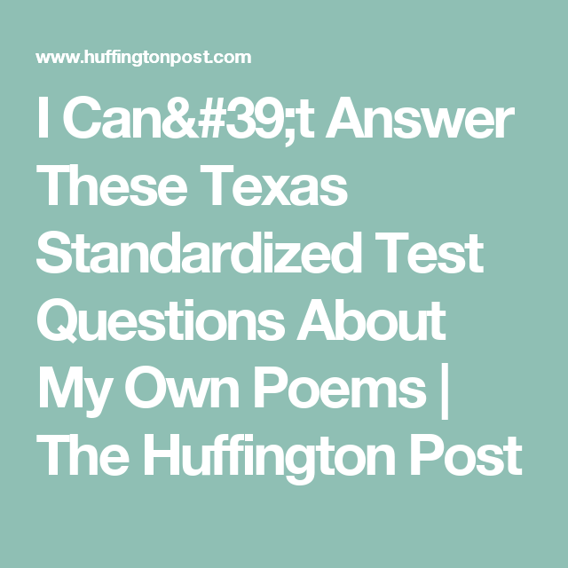 I Can't Answer These Texas Standardized Test Questions About