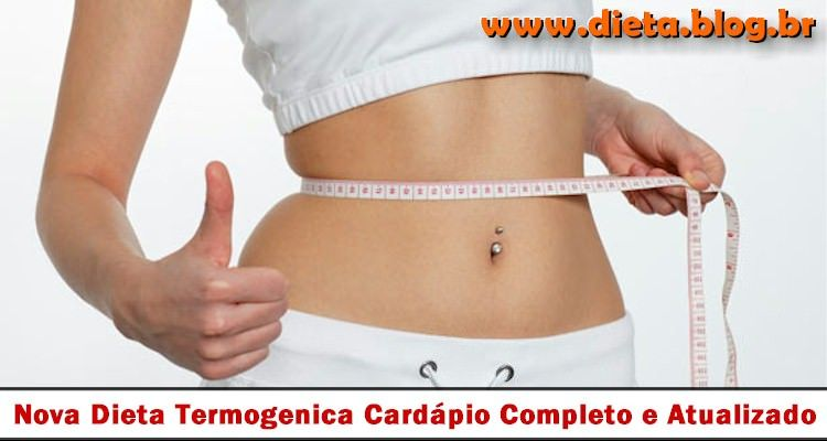 VIVER BEM COM ENERGIA - FITNESS : Nova Dieta Termogenica Cardápio Completo e Atualiz...
