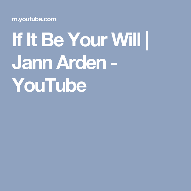 If It Be Your Will   Jann Arden - YouTube