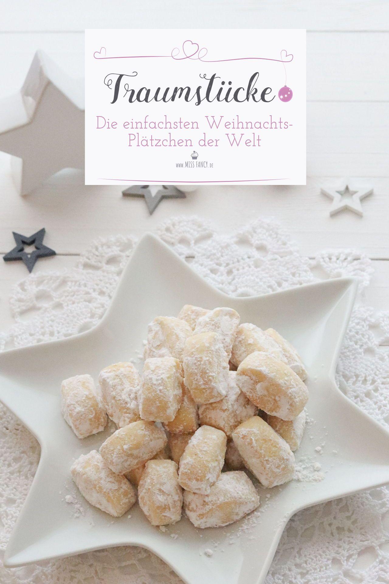 Traumstücke - einfache Weihnachtplätzchen | Miss Fancy - Rezepte für jeden Tag